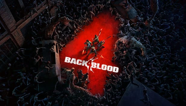 Left 4 Dead-like Back 4 Blood Is Delayed BUT There Is Good News